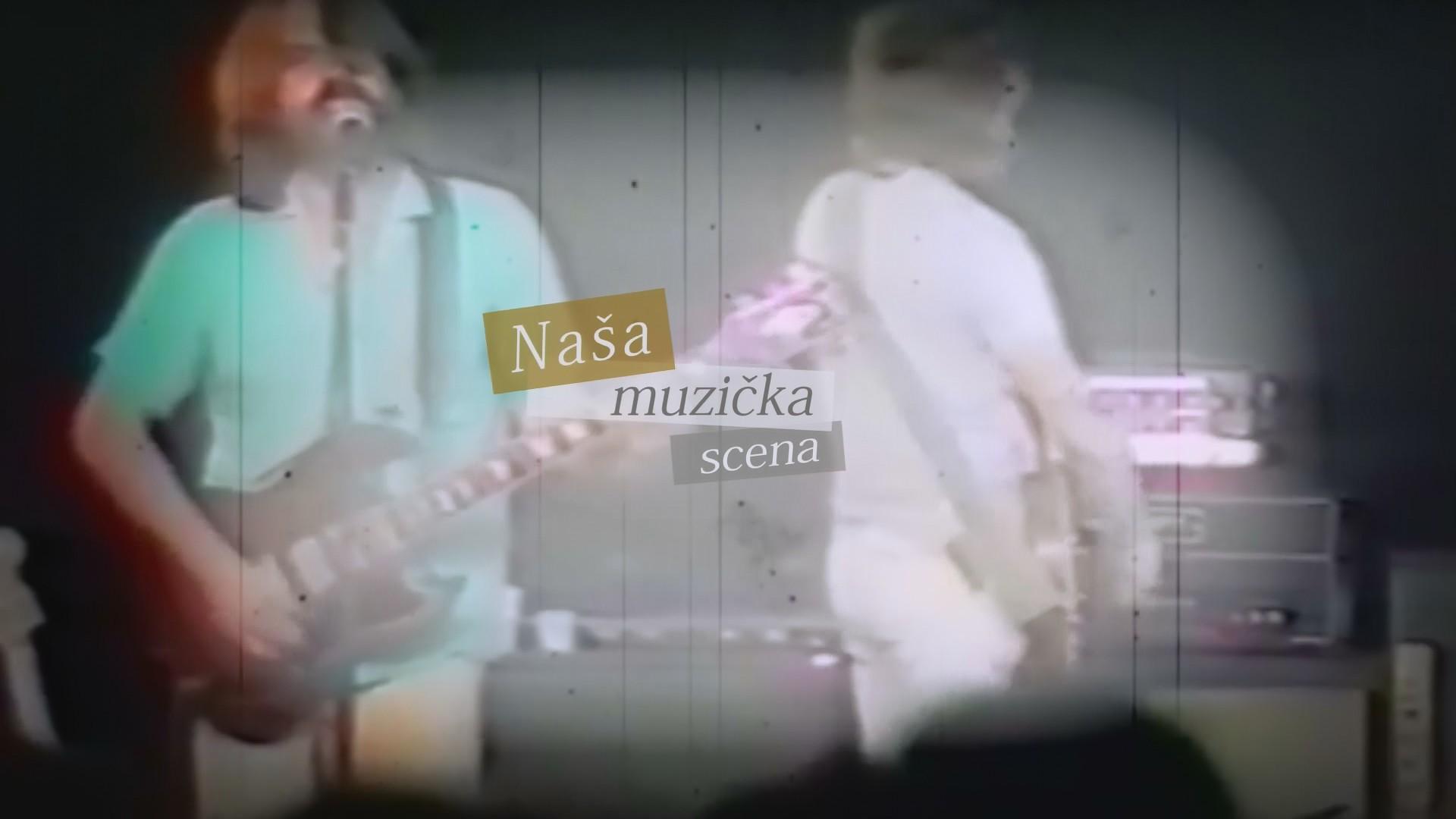 NAŠA MUZIČKA SCENA - Ismet Kurtović, muzički program