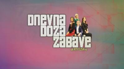 DNEVNA DOZA ZABAVE, zabavni program