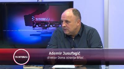 VEČERAS OD 20.05 EMITUJEMO TV INTERVJU S ADEMIROM JUSUFAGIĆEM, DIREKTOROM DOMA ZDRAVLJA BIHAĆ