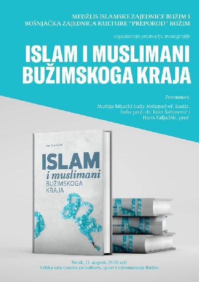 PROMOCIJA MONOGRAFIJE :  ISLAM I MUSLIMANI BUŽIMSKOGA KRAJA  AUTORA  AMIRA SIJAMHODŽIĆA